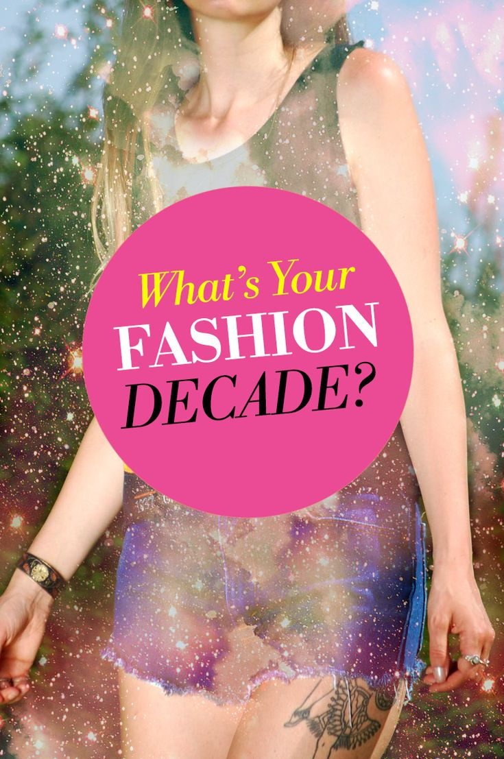Which Fashion Decade Are You Fashion