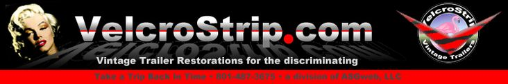 Vintage Travel Trailers For Sale and Restoration Repair Service.  The VelcroStrip (division of ASGweb, LLC)