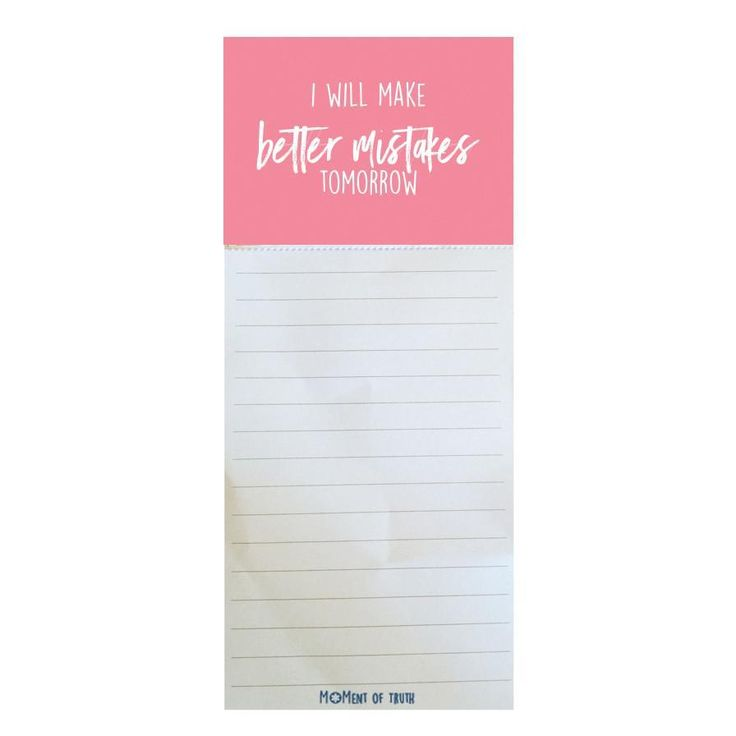 Magnetic Notepad - Better Mistakes SHIPS 2/1