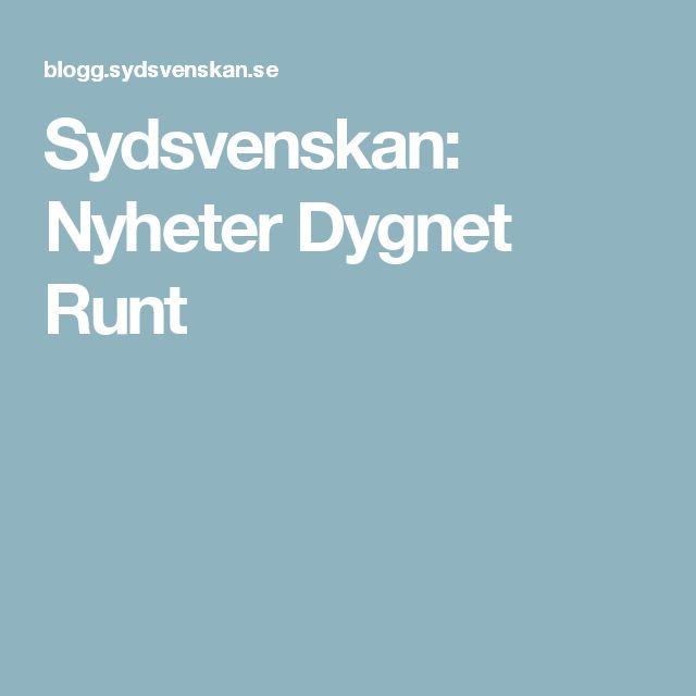 Sydsvenskan: Nyheter Dygnet Runt
