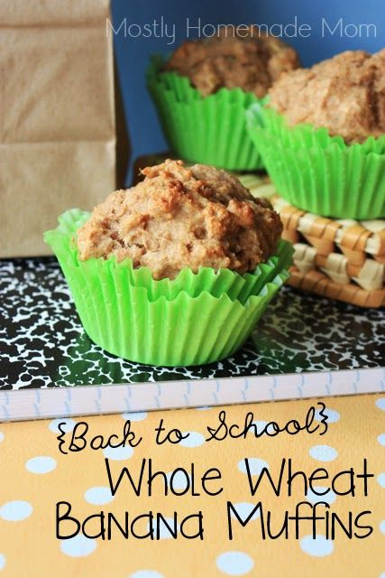 Mostly Homemade Mom: Back to School Whole Wheat Banana Muffins