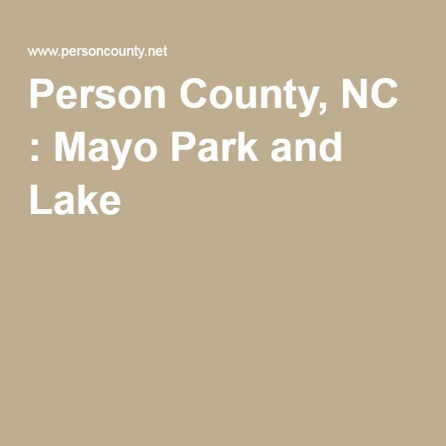 Person County, NC : Mayo Park and Lake