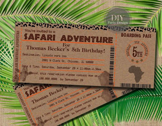 Boarding Pass! Safari Ticket Birthday Invitation.    This listing is for a DIGITAL PDF FILE formatted to an 8.5 x 11 inch page, with 3 invites per