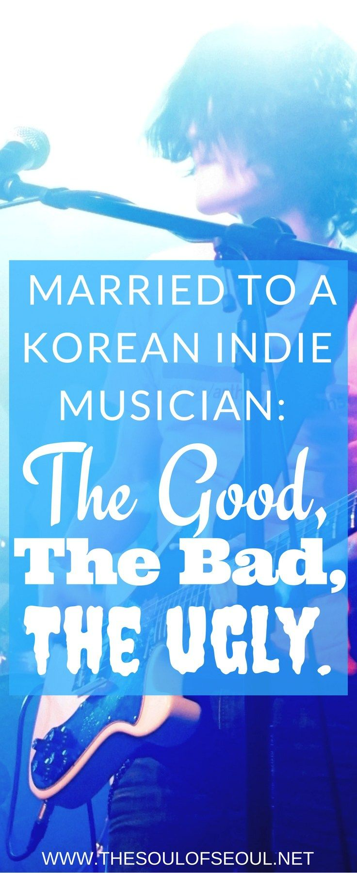 Married To a Korean Indie Musician: The Good, The Bad & The Ugly: This post cannot possibly cover everything awesome, more awesome or otherwise when it comes to being married to an indie musician, but it's a good start... An American married to a Korean indie musician talks about the good, the bad and the ugly of marriage to a rockstar.