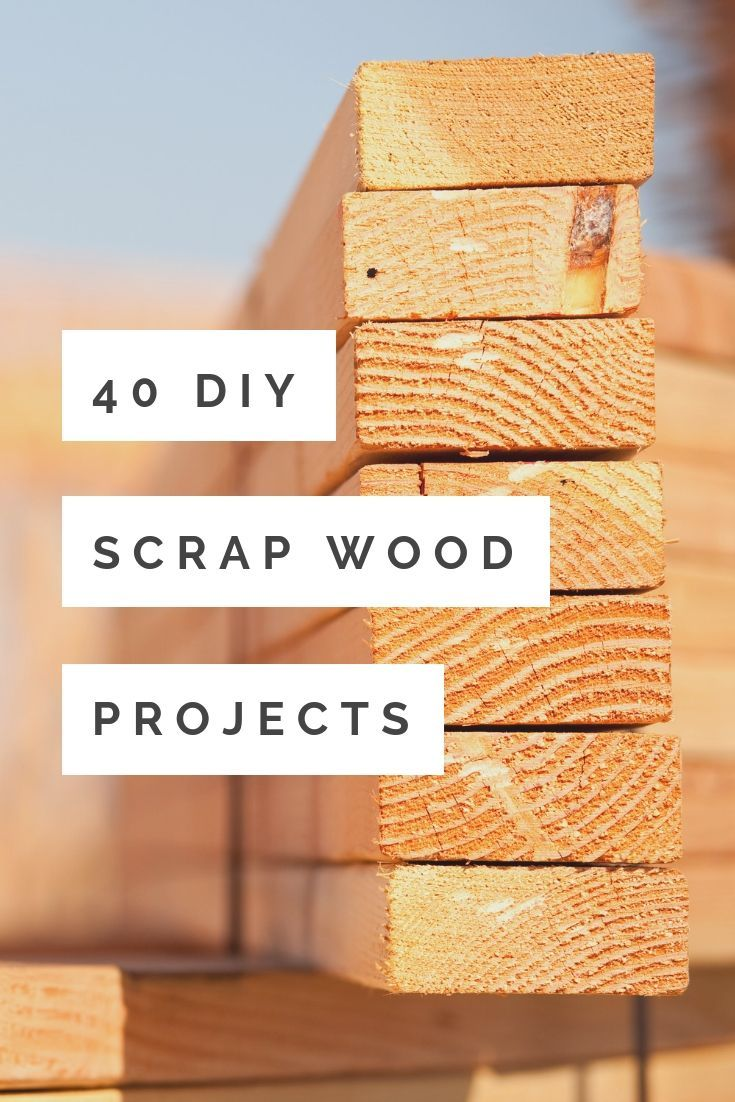 40 Diy Scrap Wood Projects You Can Make Wood Shop Projects Scrap Wood Crafts Rustic Wood Projects