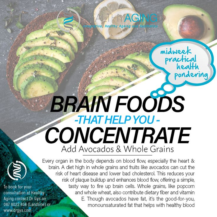 Brain Foods That Help You Concentrate Add Avocados and Whole Grains Every organ in the body depends on blood flow, especially the heart and brain. A diet high in whole grains and fruits like avocados can cut the risk of heart disease and lower bad cholesterol. This reduces your risk of plaque buildup and enhances blood flow, offering a simple, tasty way to fire up brain cells. Whole grains, like popcorn and whole wheat, also contribute dietary fiber and vitamin E. Though avocados have fat…