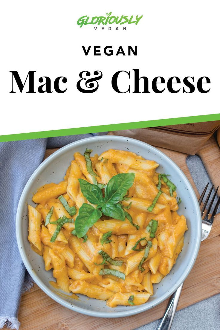 Vegan Mac And Cheese Gloriously Vegan Plant Based Recipes Nutrition For Your Mind Body Soul Recipe In 2020 Vegan Mac And Cheese Vegan Pasta Recipes Healthy Eating Recipes