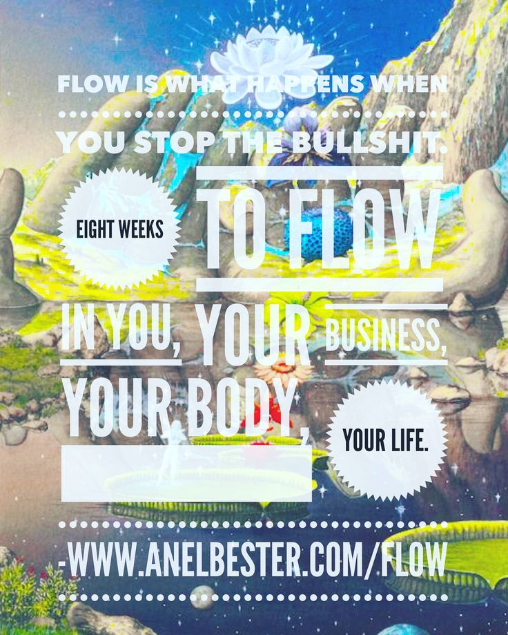 Flow - the eight week journey of healing, creating and business growth for soul-full entrepreneurs who've had enough of overwhelm and who are ready for ease, creative thought, intuition and Thrive! Precourse work has started. Get the details at www.anelbester.com/fLow