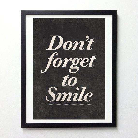 """""""Não esqueça de sorrir"""""""