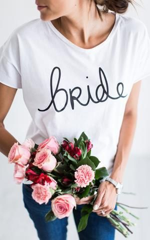 Every bride-to-be needs this shirt.