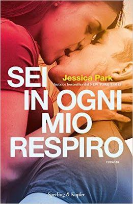 """Leggere Romanticamente e Fantasy: Recensione """"Sei in ogni mio respiro"""" di Jessica Pa..."""