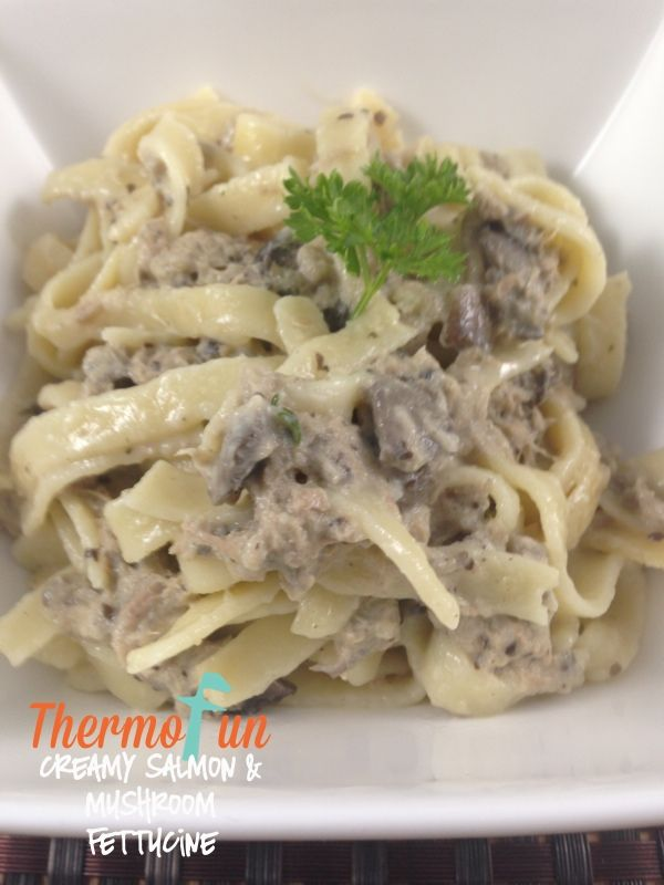 ThermoFun   MAD MONDAY   Creamy Salmon and Mushroom Fettucine Recipe