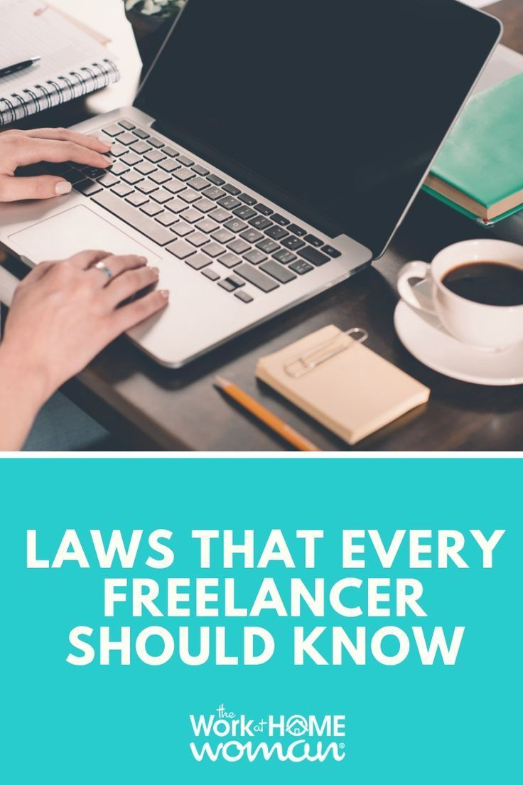 Laws That Every Freelancer Should Know Freelance Business In 2020 Freelance Business Finding Freelance Work Freelance