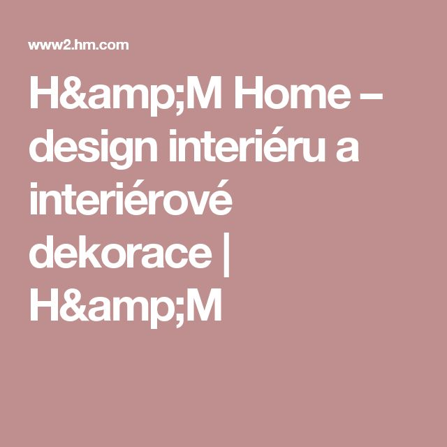 H&M Home – design interiéru a interiérové dekorace  | H&M