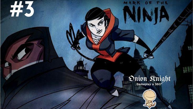 Mark of the Ninja - Walktrough ITA HD - Part#3 Infiltrati