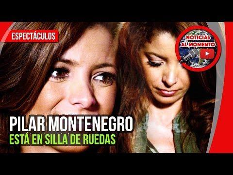 Pilar Montenegro está en sillas de ruedas 🔴 | Noticias al Momento | Espectaculos https://www.youtube.com/watch?v=UO2_zLZ4pW4