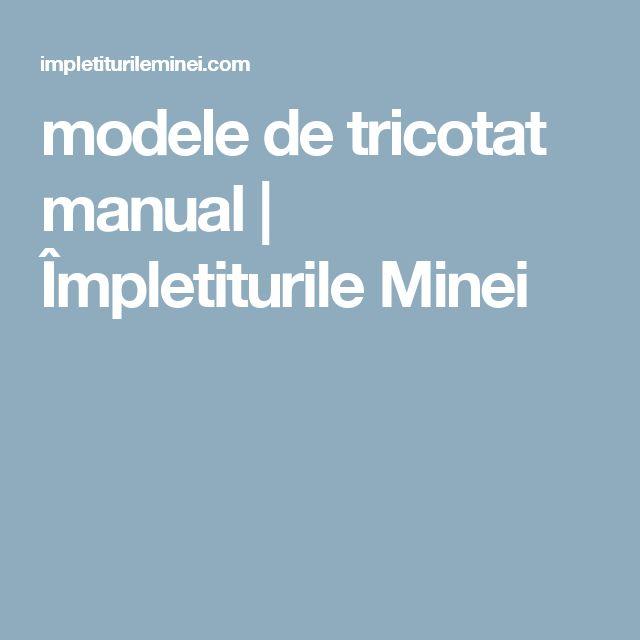 modele de tricotat manual   Împletiturile Minei