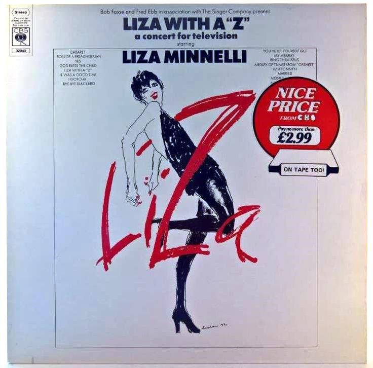 "Liza Minnelli - Liza With A ""Z"" (A Concert For Television)"