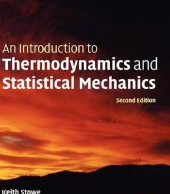 An Introduction To Thermodynamics And Statistical Mechanics PDF