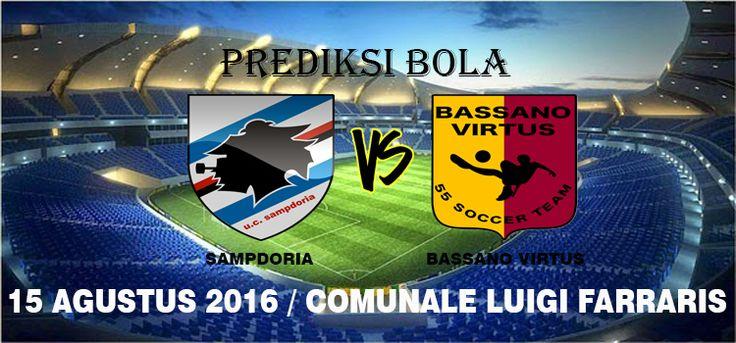 Prediksi Sampdoria vs Bassano Virtus 15 Agustus 2016