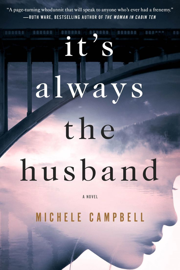 <i>It's Always the Husband</i>, Michele Campbell  - Redbook.com
