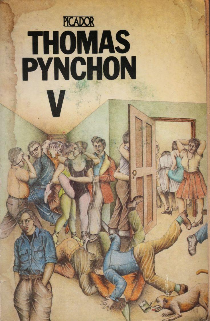 V / Pynchon, Thomas. London : Picador, 1975. http://kmelot.biblioteca.udc.es/record=b1059273~S1*gag