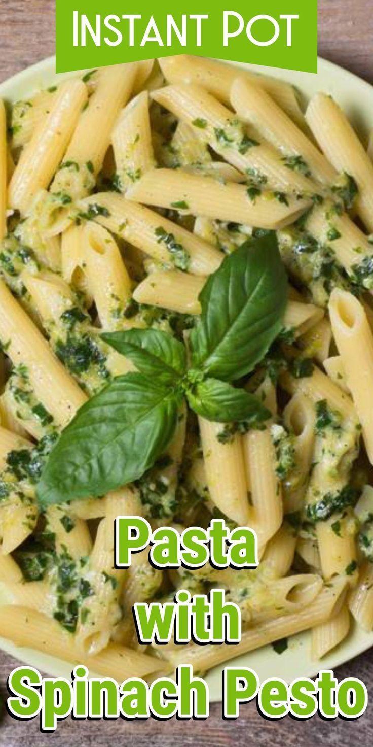 Instant Pot Pasta With Spinach Pesto Recipe Instant Pot Pasta