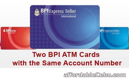 """Is it allowed by BPI to use two ATM cards with the same account number? I want to use one for me and one for my mother. Both atm card should have the same account number or one account number.""  Read more: http://www.affordablecebu.com/load/banking/two_bpi_atm_cards_with_the_same_account_number/13-1-0-29653"