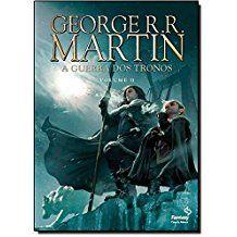A Guerra dos Tronos – A fúria dos reis - volume 2 -  George R.R.Martin