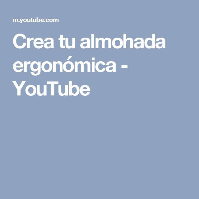 Crea tu almohada ergonómica - YouTube