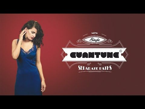 Videoclip: Cuantune - Separate paths - InfoMusic