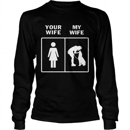 My Dog Wife Shirt  Perfect Gift for Your Husband