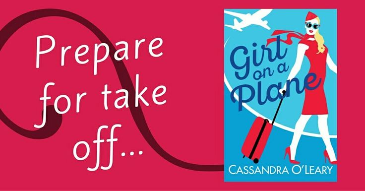 Prepare for take-off! Girl on a Plane releases 18 July 2016. Read Chapter One and pre-order now at cassandraolearyauthor.com/extras #romance #romcom #sexy #ebook
