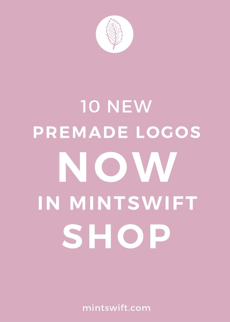 10 new premade logos added to MintSwift Shop. MintSwift premade logos were created with a thought of small business owners, bloggers and creative entrepreneurs. My affordable premade logo options allow you to develop your brand identity at a fraction of the cost of logo package when you just starting out or simply you're not ready for custom logo.