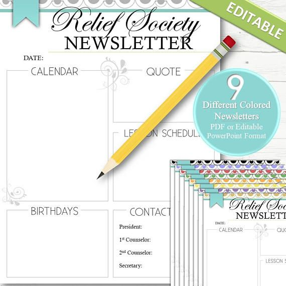★ OTHER CHURCH ITEMS - http://etsy.me/1SSVRKG A simple and cute way to get activity dates, times, events, lesson schedules and information to the Relief Society, leaders, bishopric and women in the ward! This comes with 9 different colored newsletters in a PDF format and editable PowerPoint format so you can change fonts, sizing, headers, titles, content, graphics, etc! Formatted to fit a 8.5x11 page. ________________________________________________________ Available instantly...