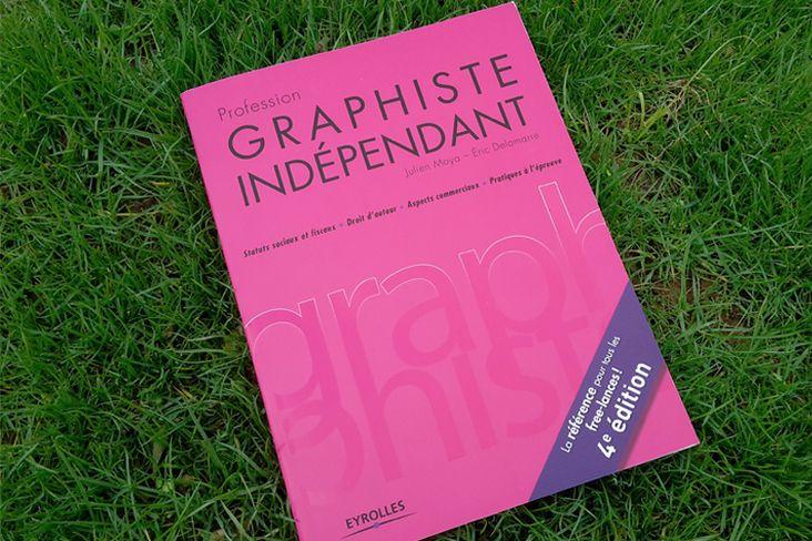 Livre: Profession graphiste indépendant, 4e édition