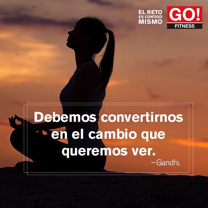 Gandhi. #gofitness #clasesgo #ejercicio #gym #fit #fuerza #flexibilidad #reto #motivate #gandhi #frases