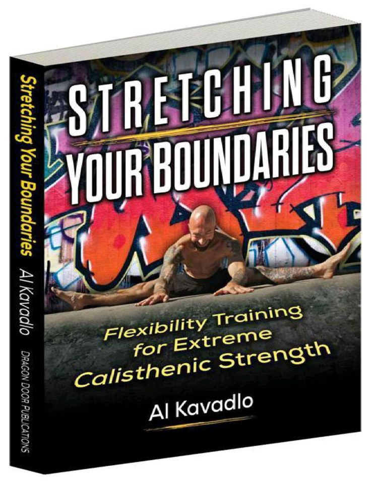 Stretching your boundaries flexibility training for extreme calisthenic strength  http://stretchingfame.blogspot.com.ar/