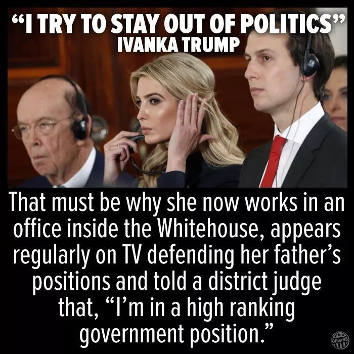 """Ivanka Trump must be removed from the White House, and have her security clearance revoked. This is not a Empire where Trump is king, and can appoint family members to made up government """"high ranking"""" positions."""