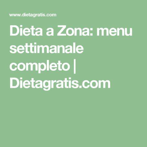 Dieta a Zona: menu settimanale completo   Dietagratis.com