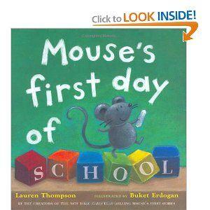 Amazon.com: Mouse's First Day of School (9780689847271): Lauren Thompson, Buket Erdogan: Books