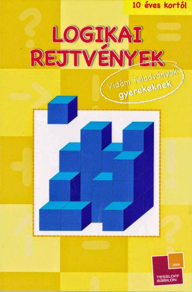 http://data.hu/get/8320470/Logikai_rejtvenyek_sarga.rar