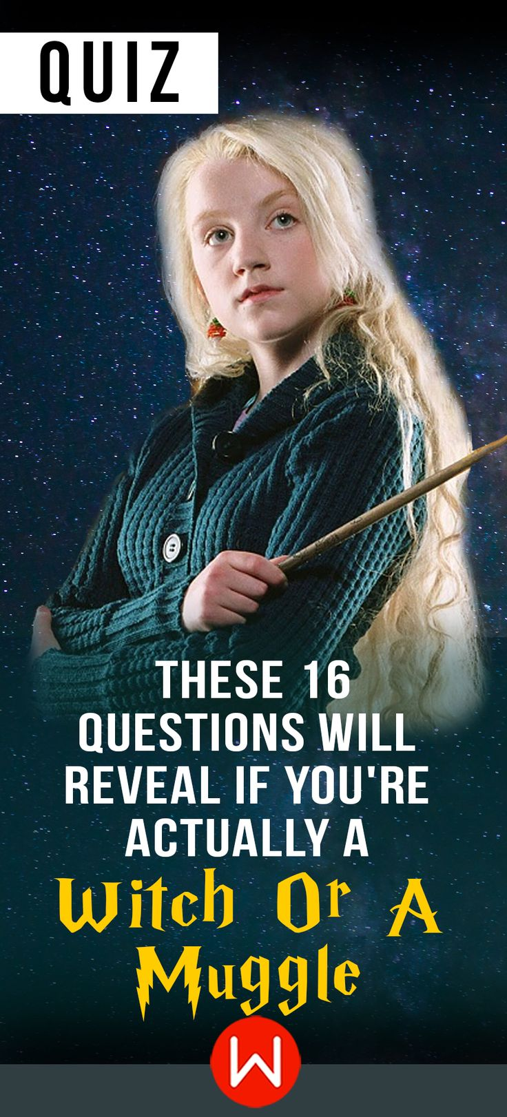 Are you a wizard or just extremely gifted? Harry Potter Quiz. HP Quiz. HP personality quiz. Luna Lovegood.  Are you a Muggle or a Witch? Let's see...