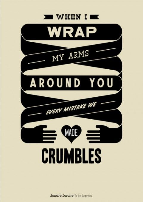 When I Wrap My Arms Around You #typography
