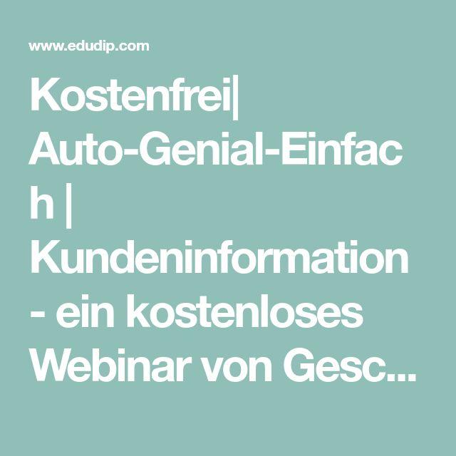 Kostenfrei| Auto-Genial-Einfach | Kundeninformation - ein kostenloses Webinar von Geschäftsführer Mike Taubert