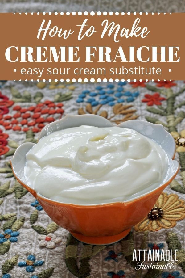 Creme Fraiche May Sound Fancy But This Two Ingredient Recipe Is Perfect For Topping Tacos Or Stirrin Make Creme Fraiche Sour Cream Recipes Homemade Sour Cream