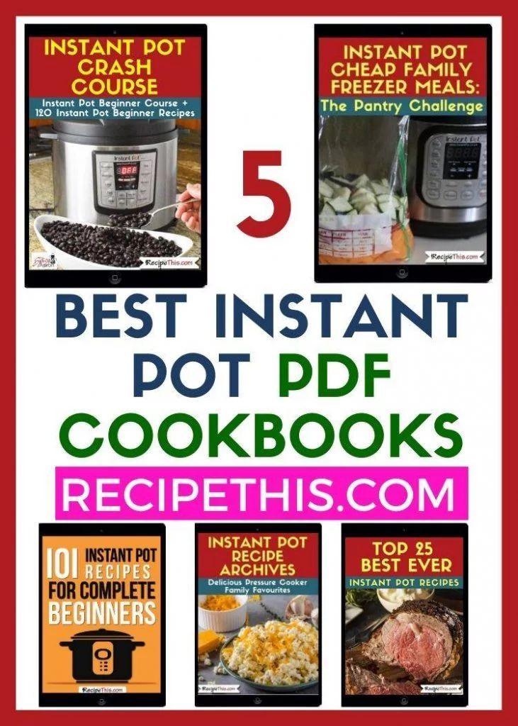 Ebooks Recipe This Instant Pot Cookbook Instant Pot Recipes Clean Dinner Recipes