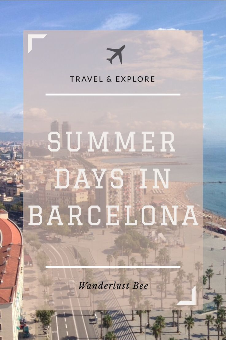 Summer break to Barcelona? Need some ideas? Click to check post!