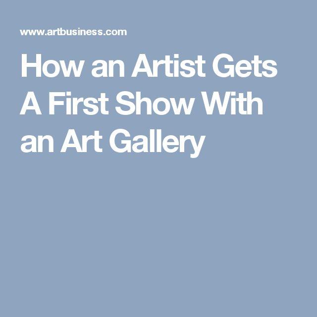 How an Artist Gets A First Show With an Art Gallery