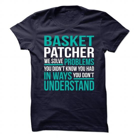 Awesome Design for BASKET PATCHER T Shirts, Hoodie. Shopping Online Now ==►…